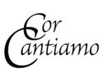 Cor Cantiamo